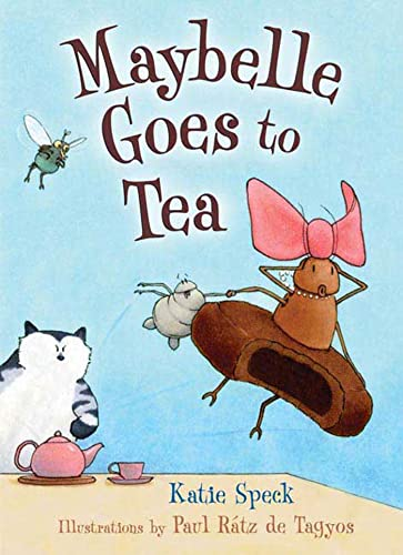 9780805080933: Maybelle Goes to Tea