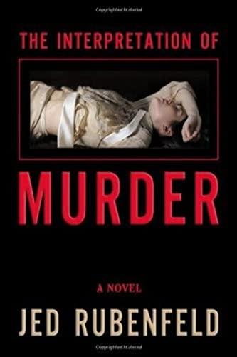 9780805080988: The Interpretation of Murder: A Novel