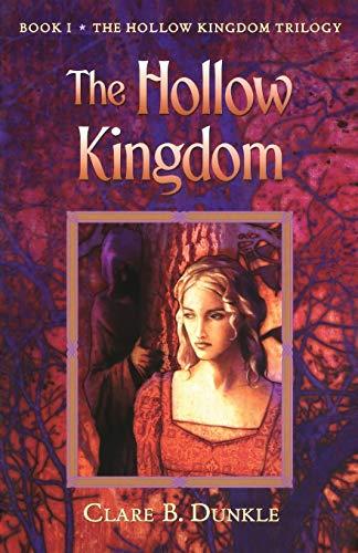 9780805081084: Hollow Kingdom (Hollow Kingdom Trilogy (Paperback))