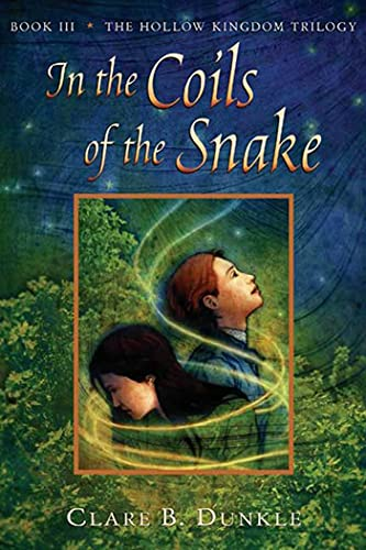 9780805081107: In the Coils of the Snake: Book III -- The Hollow Kingdom Trilogy