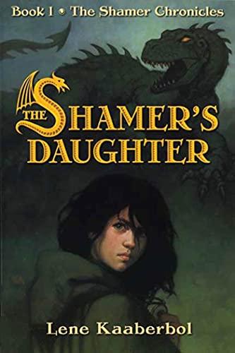 9780805081114: The Shamer's Daughter (Shamer Chronicles)