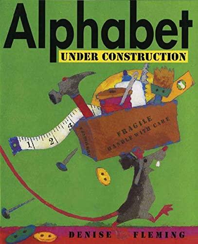 9780805081121: Alphabet Under Construction