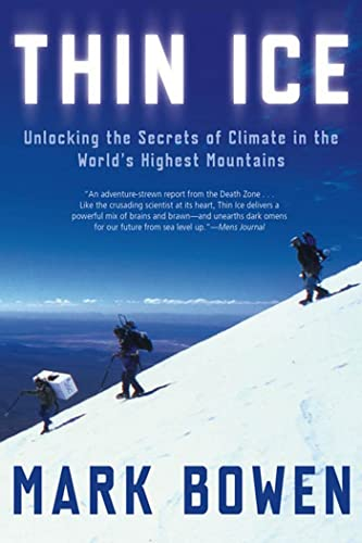 9780805081350: Thin Ice: Unlocking the Secrets of Climate in the World's Highest Mountains