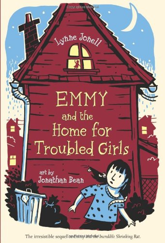 Emmy and the Home for Troubled Girls: Lynne Jonell