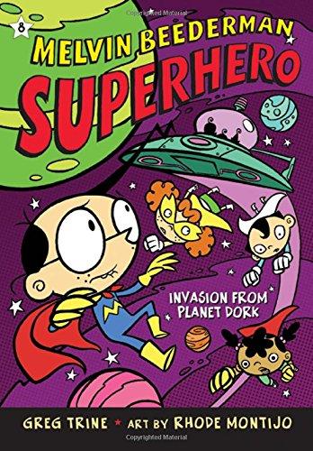 9780805081657: Invasion from Planet Dork (Melvin Beederman, Superhero)