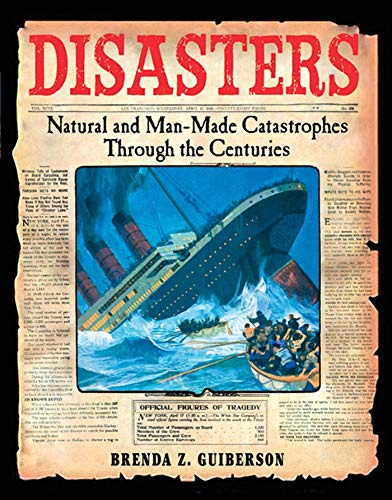9780805081701: Disasters: Natural and Man-Made Catastrophes Through the Centuries