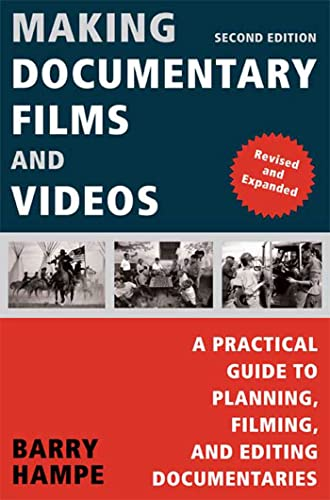 9780805081817: Making Documentary Films and Videos: A Practical Guide to Planning, Filming, and Editing Documentaries