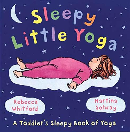 9780805081930: Sleepy Little Yoga