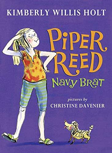 PIPER REED, NAVY BRAT: Holt, Kimberly Willis.