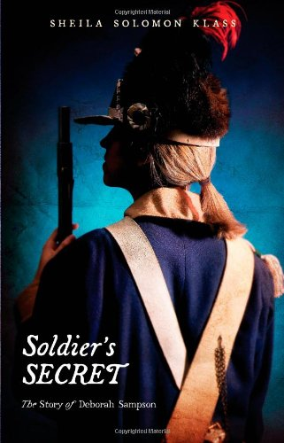 9780805082005: Soldier's Secret: The Story of Deborah Sampson