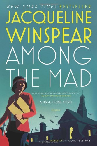 9780805082166: Among the Mad (Maisie Dobbs Novels)