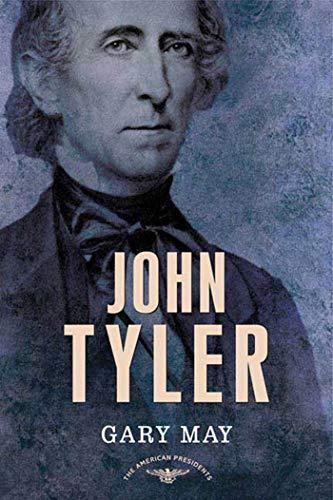 John Tyler: MAY, GARY