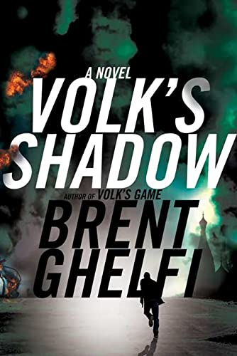 Volk's Shadow (Signed First Edition): BRENT GHELFI