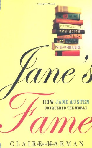 9780805082586: Jane's Fame: How Jane Austen Conquered the World