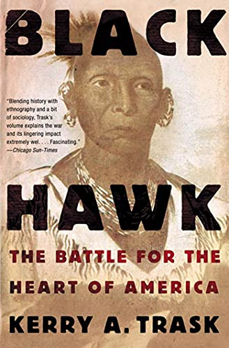 9780805082623: Black Hawk: The Battle for the Heart of America