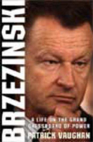 9780805083163: Brzezinski: A Life on the Grand Chessboard of Power