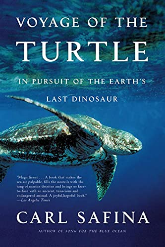 9780805083187: Voyage of the Turtle: In Pursuit of the Earth's Last Dinosaur