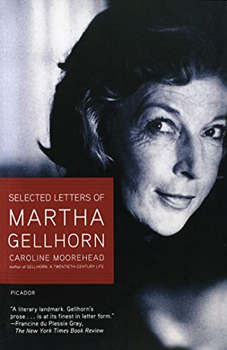 Selected Letters of Martha Gellhorn (0805083227) by Caroline Moorehead