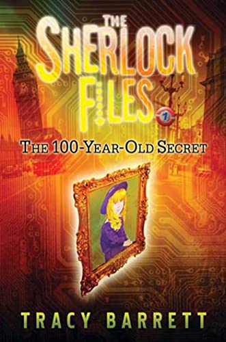 9780805083408: The 100-Year-Old Secret: The Sherlock Files Book One