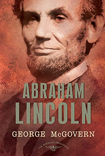 9780805083453: Abraham Lincoln (The American Presidents Series: The 16th President, 1861-1865)