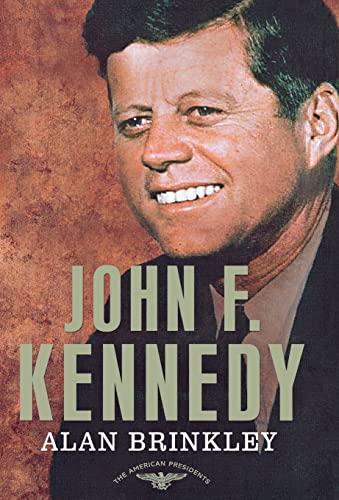 9780805083491: John F. Kennedy (American Presidents Series)