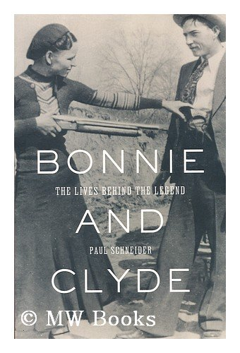 9780805086270: Bonnie and Clyde : the true story behind the myth