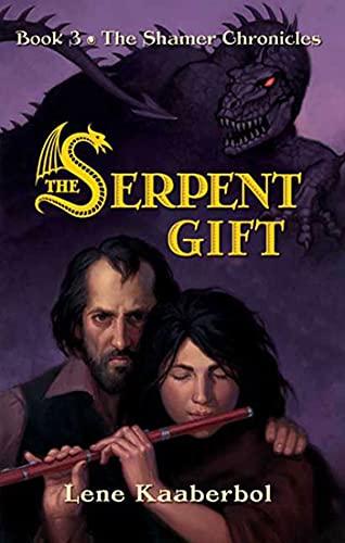 9780805086553: The Serpent Gift (Shamer Chronicles)