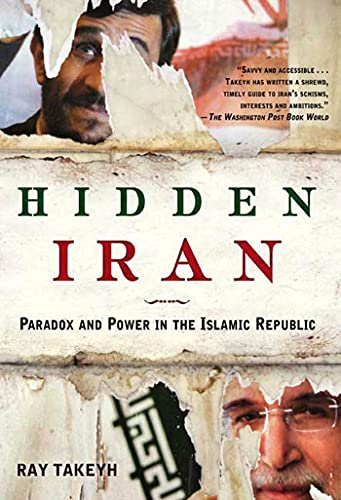 9780805086614: Hidden Iran: Paradox and Power in the Islamic Republic