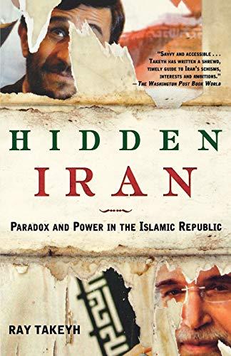 9780805086614: Hidden Iran: Paradox and Power in the Islamic Republic