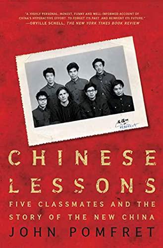 9780805086645: Chinese Lessons: Five Classmates and the Story of the New China