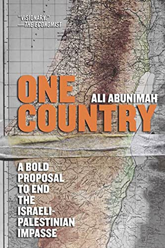 9780805086669: One Country: A Bold Proposal to End the Israeli-Palestinian Impasse