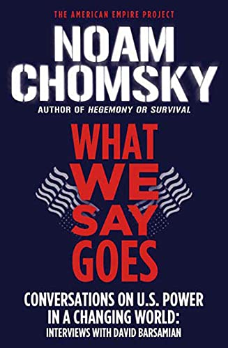 9780805086713: What We Say Goes