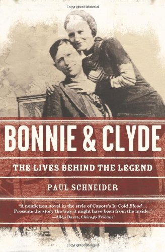 9780805086720: Bonnie and Clyde: The Lives Behind the Legend (John MacRae Books)