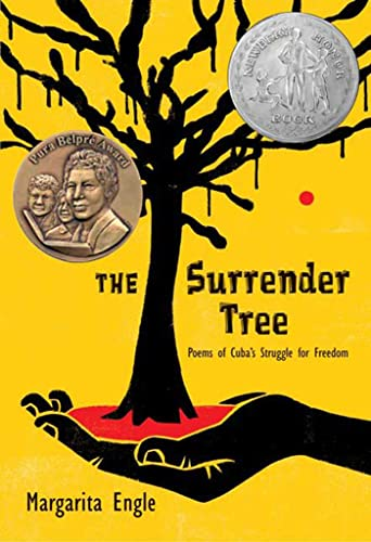 The Surrender Tree: Poems of Cuba's struggle for Freedom: Engle, Margarita