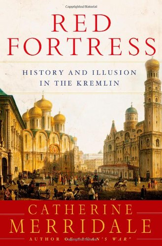 9780805086805: Red Fortress: History and Illusion in the Kremlin