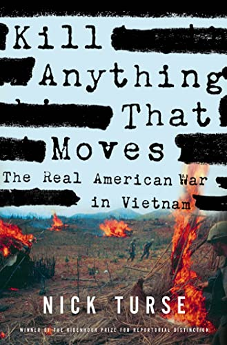 9780805086911: Kill Anything That Moves: The Real American War in Vietnam (American Empire Project)