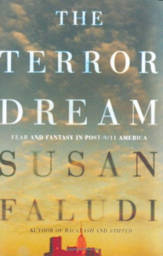 9780805086928: Terror Dream: Fear and Fantasy in Post-9/11 America