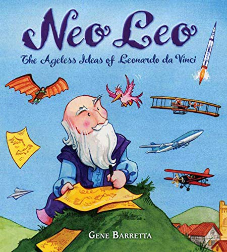 9780805087031: Neo Leo: The Ageless Ideas of Leonardo Da Vinci