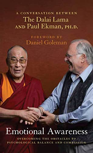9780805087123: Emotional Awareness: Overcoming the Obstacles to Psychological Balance and Compassion: A Conversation Between the Dalai Lama and Paul Ekman