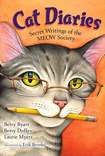 Cat Diaries: Secret Writings of the MEOW: Betsy Byars, Betsy