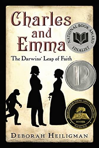 CHARLES AND EMMA: THE DARWIN'S LEAP OF FAITH: Heiligman, Deborah.