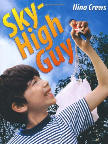 9780805087642: Sky-High Guy