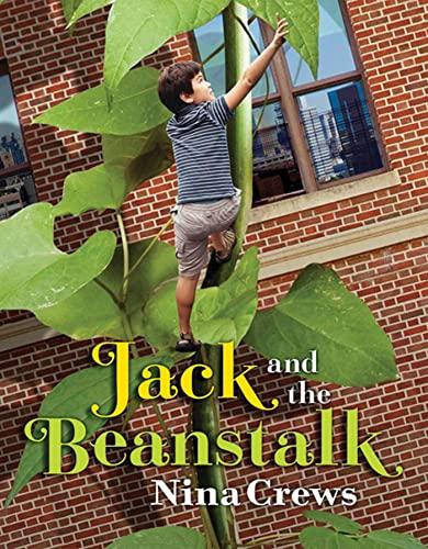 Jack and the Beanstalk: Nina Crews