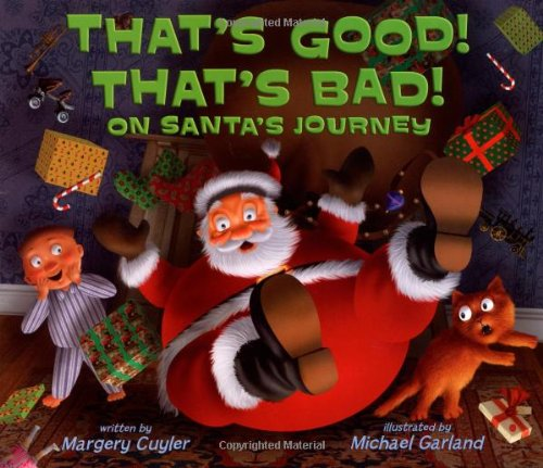 9780805087772: That's Good! That's Bad! on Santa's Journey