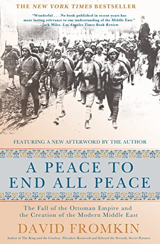 9780805088090: A Peace to End All Peace: The Fall of the Ottoman Empire and the Creation of the Modern Middle East