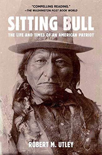 9780805088304: Sitting Bull: The Life and Times of an American Patriot