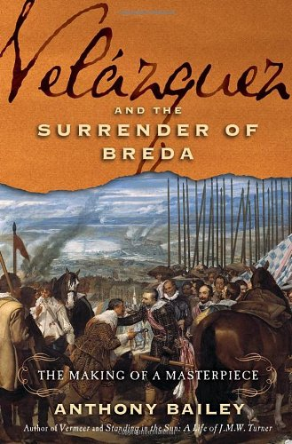9780805088359: Velázquez and The Surrender of Breda: The Making of a Masterpiece