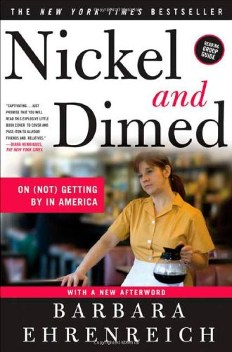 9780805088380: Nickel and Dimed: On (Not) Getting By in America