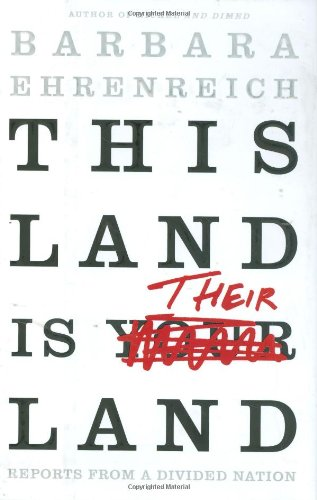 This Land is Their Land: Reports from a Divided Nation (SIGNED)