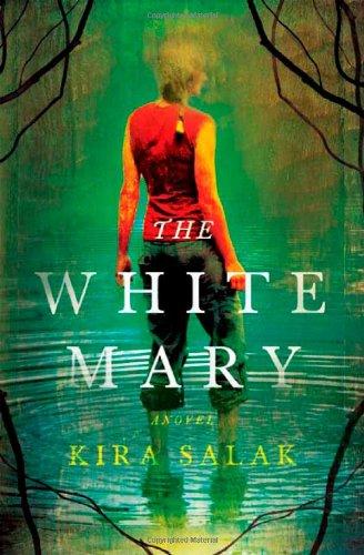 9780805088472: The White Mary: A Novel